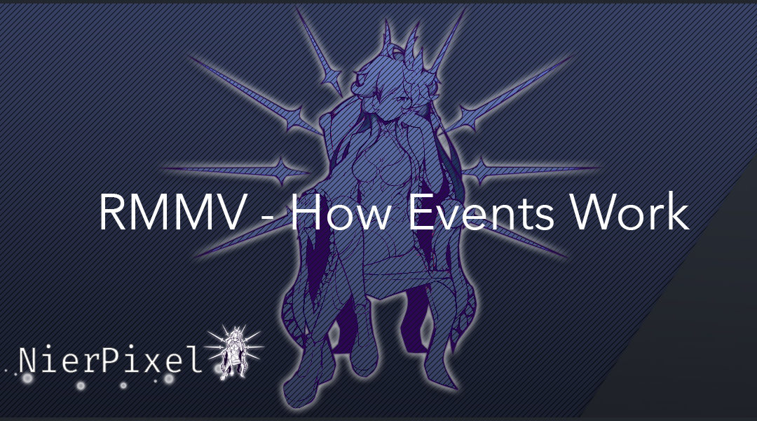 RMMV – The Depths; How Events Work