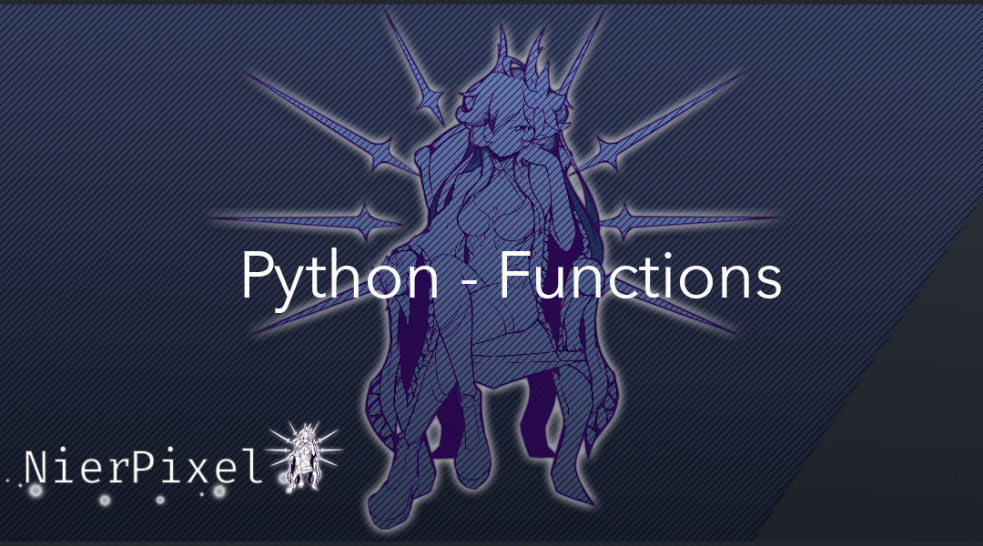 Python Building Blocks – Functions
