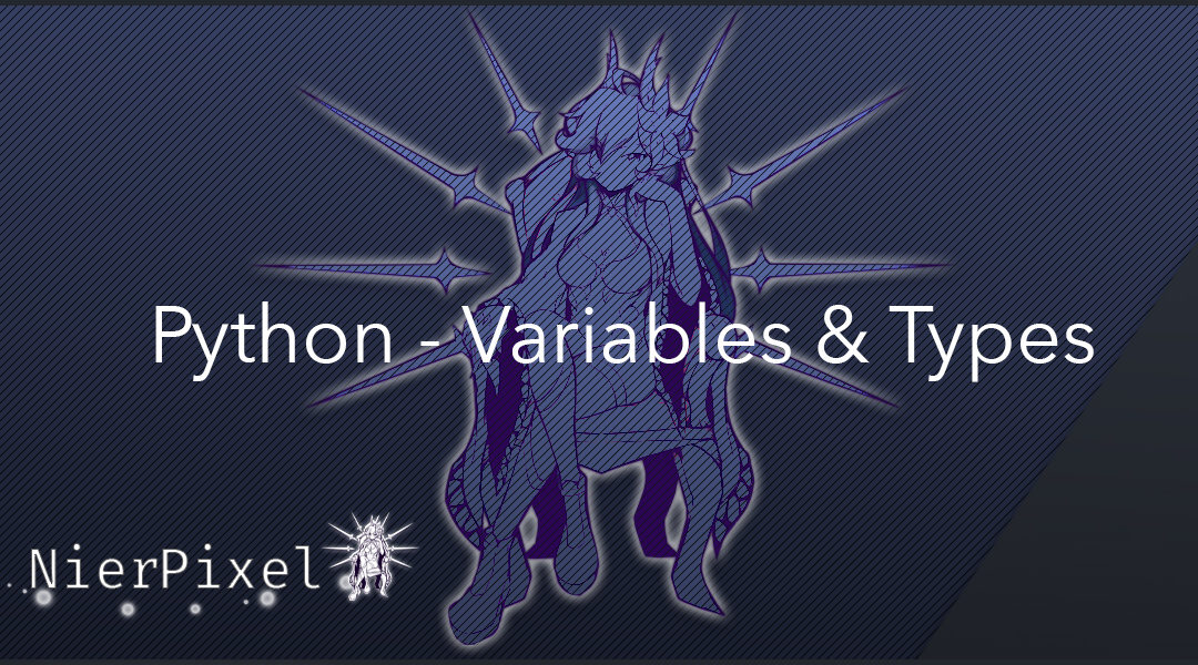 Python – Variables & Types